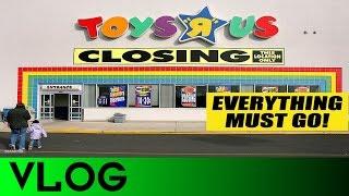 VLOG #6: My ToysRus has a Closing Sale!
