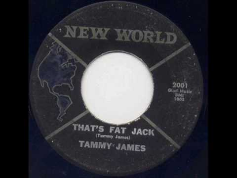 Thumbnail of video Tammy James - Thats Fat jack.