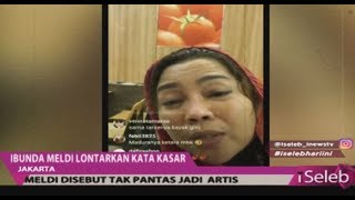 Anak akan Dipenjara, Ibunda Meldi Lontarkan Kata-kata Kasar di Sosmed - iSeleb 12/11