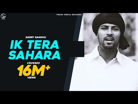Garry Sandhu | Ik Tera Sahara | Latest Punjabi Songs | 2013 video
