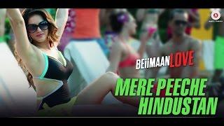 Mere Peeche Hindustan - Beiimaan Love