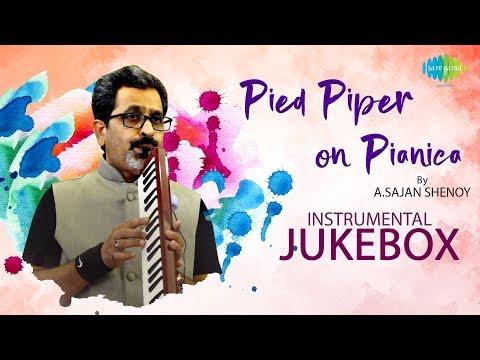 Pied Piper On Pianica - Instrumental Jukebox | A.Sajan Shenoy | Ilaiyaraaja | Instrumental Tunes