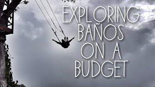 Casa Del Arbol *Instagram Swing!* | Cost of Banos | Travel Ecuador