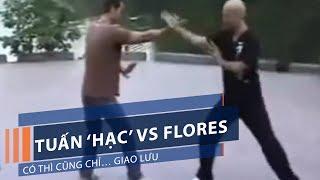 Tuấn 'Hạc' vs Flores: Có thì cũng chỉ… giao lưu   VTC1