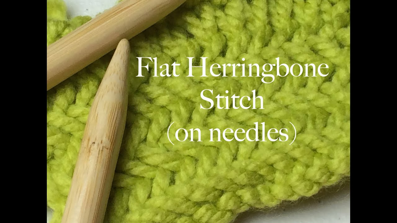 Knitting Herringbone Stitch In The Round : Flat Herringbone Stitch on Needles - How to Knit - YouTube