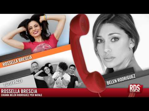 Rossella Brescia chiama Belen Rodriguez
