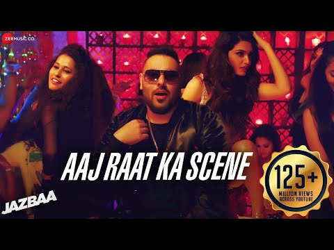 Aaj Raat Ka Scene Banale - Badshah | Jazbaa | Shraddha Pandit | Diksha | Jaanu thumbnail
