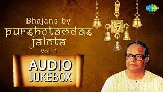 Purushotamdas Jalota Bhajans | Hindi Devotional Songs | Audio Jukebox