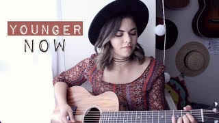 Younger Now - Miley Cyrus Cover