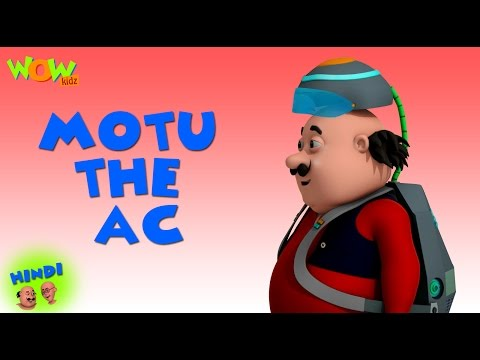 Motu The AC - Motu Patlu in Hindi - 3D Animation Cartoon for Kids - As seen on Nickelodeon thumbnail