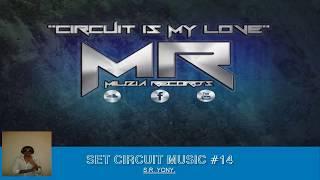 Set Circuit Gay #14 Musica De Antro 2017 - Dj S.r. Yony / FreeDL + Track List