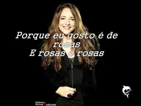 Ana Carolina - Rosas - Letra