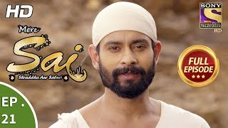 Mere Sai - मेरे साईं - Ep 21 - Full Episode - 23rd October, 2017