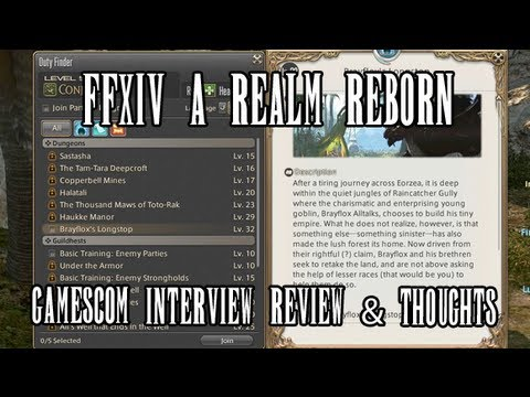 FFXIV ARR: Gamescom Interview #1 Review & Thoughts (Dailies & Duty Finder)