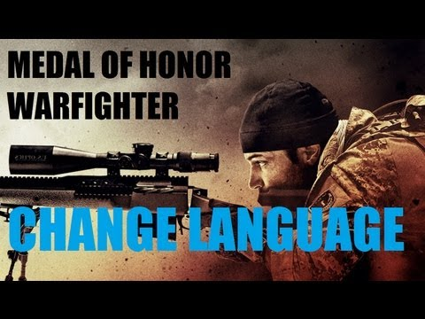 MoH Warfighter How to change the Language in the game