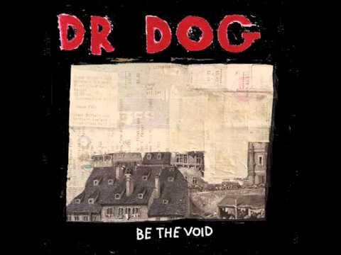 Dr Dog - Big Girl