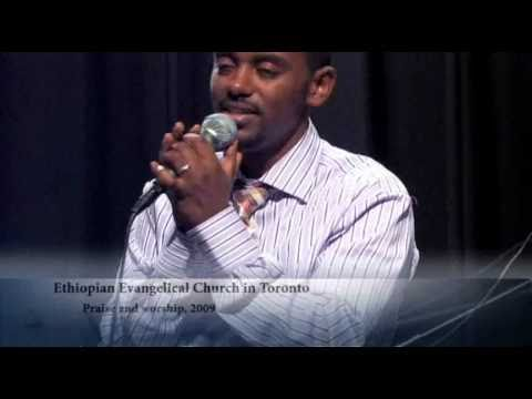 Praise And Worship 2009, Ethiopian Evangelical Church In Toronto, Hiwote Bante video