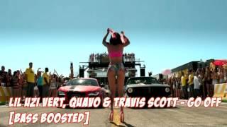 Lil Uzi Vert, Quavo & Travis Scott - Go Off [EXTREME BASS BOOST]