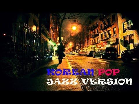 재즈로 듣는 발라드 가요 모음(korean Pop Music-jazz Version) video