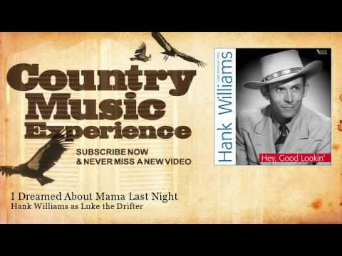 Hank Williams - I Dreamed About Mama Last Night