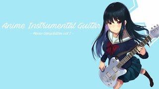 Anime Instrumental Guitar ~ Music Compilation - Vol I