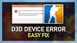 CS:GO Failed to Create D3D Device FIX! - Fast & Easy 2018 Proof