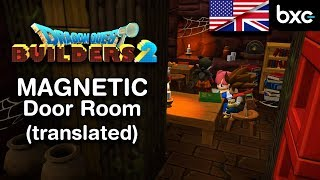 DQB2 - How to get inside the Magnetic Door Room (Bed Glitch)