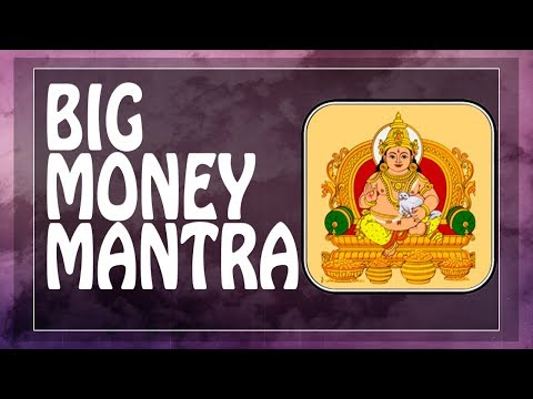 BE RICH with BIG MONEY $ Kubera mantra (Lakshmi) ॐ Powerful Mantras