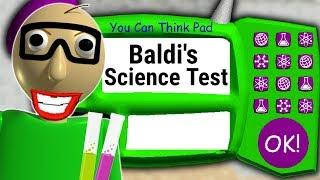 BALDI KNOWS SCIENCE NOW?! | Baldi's Basics Mod