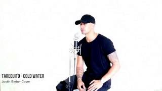 Tarequito - Cold water (Acoustic Justin Bieber Cover)