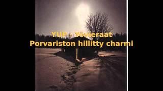 Watch Yup Porvariston Hillitty Charmi video
