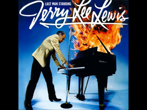 Last Man Standing   Jerry Lee Lewis Complete Album