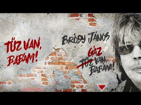 Bródy János: Tűz van, babám! (Hivatalos videoklip - 2020.) - dalszöveggel