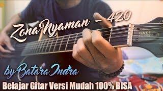 Tutorial Gitar Zona Nyaman 420 FourTwnty Versi Mudah 100% BISA