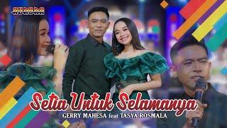 Download lagu SETIA UNTUK SELAMANYA - Tasya Rosmala & Gery Mahesa  //  Hatimu Dan Hatiku Telah Menjadi Satu