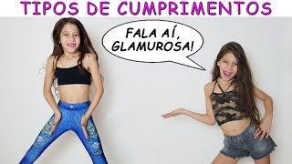 TIPOS DE CUMPRIMENTOS
