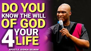 UNDERSTANDING THE WILL OF GOD IN YOUR LIFE|Apostle Joshua Selman 2019