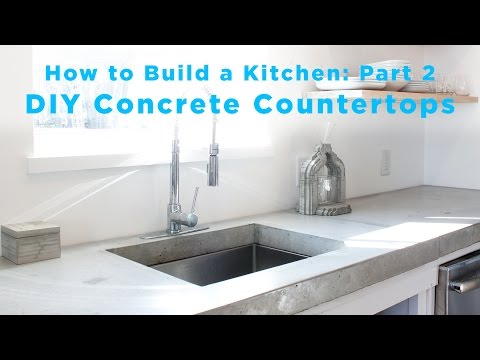 DIY Concrete Countertops | Part 2 of The Total DIY Kitchen Series