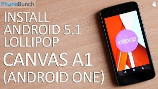 Install Android 5.1 Lollipop (Official) Update on Micromax Canvas A1 (Android One)