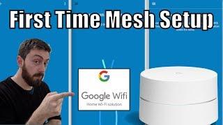 Google WiFi First Time Setup