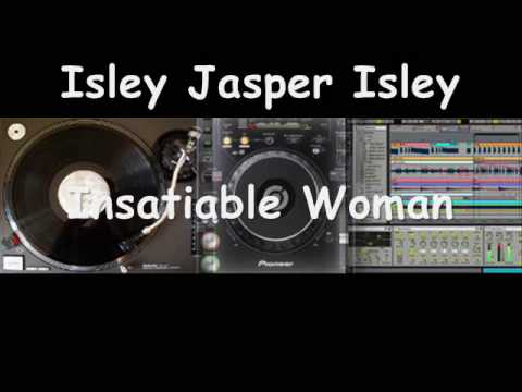 Isley Jasper Isley - Insatiable Woman video