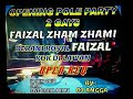 DJ ANGGA GRAHA POPPY HAPPY PARTY OPENING PART 2 FAIZAL ZHAM ZHAMI (BERANI ROYAL FAIZAL KOK DI LAWAN)