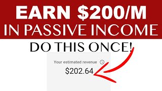 Earn $200/M In Passive Income (Make Money Online) | Todd Dowell