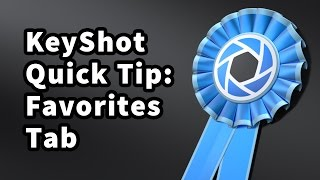 KeyShot Quick Tip: Favorites Tab