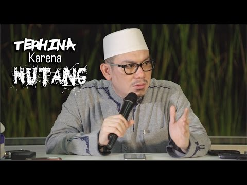 Terhina Karena Hutang - Ustadz Ahmad Zainudin LC