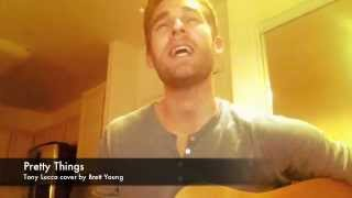 Download Lagu Tony Lucca- Pretty Things (Cover by Brett Young) Gratis STAFABAND