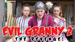 EVIL GRANNY - PART 2 (THE REVENGE)