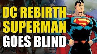 Action Comics Rebirth Vol 6: Superman Goes Blind