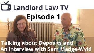 Landlord Law TV: Series 1, Episode 1