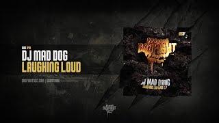 [DOG040] DJ Mad Dog - Laughing Loud